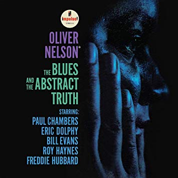 1961 : The Blues and the abstract Truth, Oliver Nelson